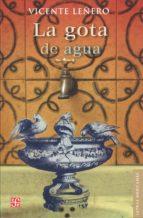 La gota de agua (Letras Mexicanas)