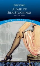 A Pair of Silk Stockings (Dover Thrift Editions)