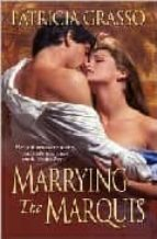 Marrying The Marquis (The Kazanovs series)