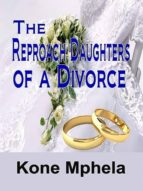 The Reproach Daughters of a Divorce (English Edition)
