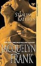 Stealing Kathryn (The Gatherers) (English Edition)