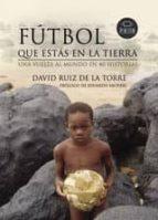 FÚTBOL QUE ESTÁS EN LA TIERRA (EBOOK)