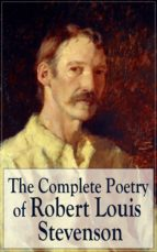 The Complete Poetry of Robert Louis Stevenson: A Child