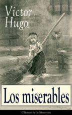 Los miserables: Clásicos de la literatura