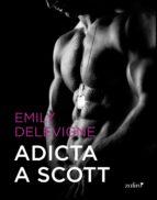 Adicta a Scott (Erótica)