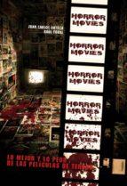 Horror Movies: Lo mejor y lo peor de las películas de terror (Cult Movies (tebeos Dolmen)
