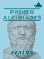 Primer Alcibíades: o de la naturaleza humana (Clásicos Grecolatinos)