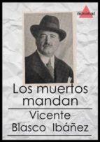 Los muertos mandan (Imprescindibles de la literatura castellana)