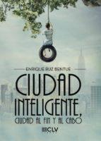 Ciudad inteligente, ciudad al fin y al cabo
