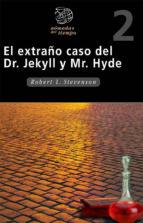 EL EXTRAÑO CASO DEL DR. JECKYLL Y MR. HYDE (NOMADAS DEL TIEMPO)