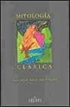 MITOLOGIA CLASICA (2ª ED., 4ª IMP.)