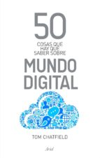 50 COSAS QUE HAY QUE SABER SOBRE MUNDO DIGITAL (EBOOK)
