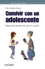 Convivir con un adolescente (Guías Para Padres Y Madres)