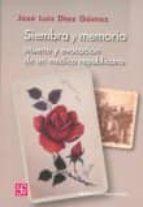 Siembra y memoria - muerte y evocacion de un medico republicano (Bibl.Catedra Del Exilio)