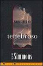 VERANO TENEBROSO, UN (LA TRAMA)