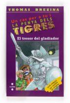 El tresor del gladiador (Equipo tigre)