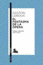 El Fantasma De La Ópera (Narrativa)