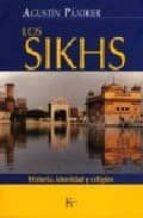 LOS SIKHS:Historia, Identidad Y Religión