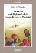 TEORIAS SOCIOLOGICAS DESDE LA SEGUNDA GUERRA MUNDIAL