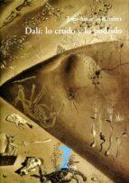 Dali: lo crudo y lo podrido (Hispano Americana)