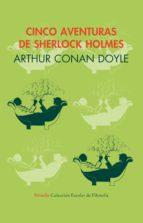 Cinco aventuras de Sherlock Holmes (Siruela/Colección Escolar)