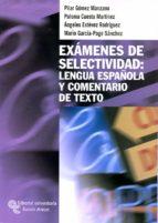 EXAMENES DE SELECTIVIDAD: LENGUA ESPAÑOLA Y COMENTARIO DE TEXTO