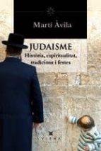 El judaisme: Història, espiritualitat, teologia, tradicions i festes (Helios)