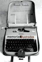 MEMORIAS ILUSTRADAS