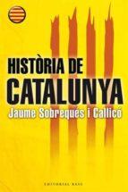 Història de Catalunya (Catalan Edition) (Base e-Històrica Book 29)