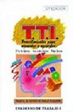 PROGRAMA DE TECNICAS DE TRABAJO INTELECTUAL TTI: MANUAL PARA EL P ROFESOR