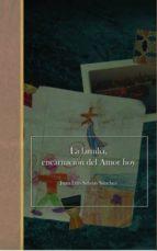 LA FAMILIA, ENCARNACIÓN DEL AMOR HOY (EBOOK)
