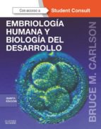 EMBRIOLOGÍA HUMANA Y BIOLOGÍA DEL DESARROLLO + STUDENTCONSULT (EBOOK)