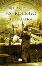 La Predicción Del Astrólogo (B DE BOLSILLO MAXI)