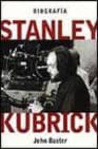 STANLEY KUBRICK, BIOGRAFIA