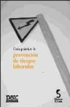 GUIA PRACTICA DE PREVENCION DE RIESGOS LABORALES (7ª ED.)