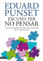 EXCUSES PER NO PENSAR (EBOOK)