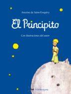 El Principito: Con ilustraciones del autor