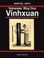 The Vietnamese Wingchun - Vinhxuan (English Edition)