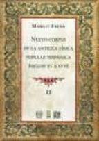 NUEVO CORPUS DE LA ANTIGUA LIRICA POPULAR HISPANICA (SIGLOS XV A XVII) (VOL.2)