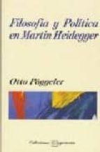 FILOSOFIA Y POLITICA EN MARTIN HEIDEGGER