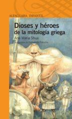 DIOSES Y HÉROES DE LA MITOLOGÍA GRIEGA (EBOOK)