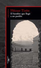 EL HOMBRE QUE LLEGÓ A UN PUEBLO (EBOOK)