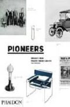 PIONEERS V1: PRODUCTS FROM PHAIDON DESIGN CLASSICS