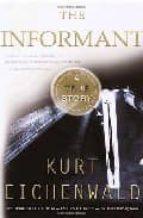 The Informant: A True Story (Random House Movie Tie-In Books)