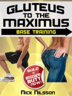 GLUTEUS TO THE MAXIMUS - BASE TRAINING (EBOOK)