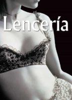 LENCERÍA (EBOOK)