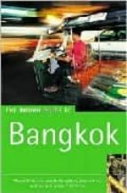 THE ROUGH GUIDE TO BANGKOK (3RD ED.)