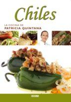 Chiles (La cocina de Patricia Quintana)