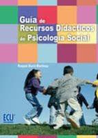 GUÍA DE RECURSOS DIDÁCTICOS DE PSICOLOGÍA SOCIAL (EBOOK)