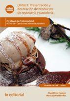 PRESENTACIÓN Y DECORACIÓN DE PRODUCTOS DE REPOSTERÍA Y PASTELERÍA. HOTR0109 (EBOOK)